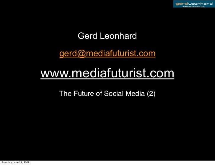 Future Of Social Media Part 2 Gerd Leonhard Presentation at Blogres Lubljana 2008