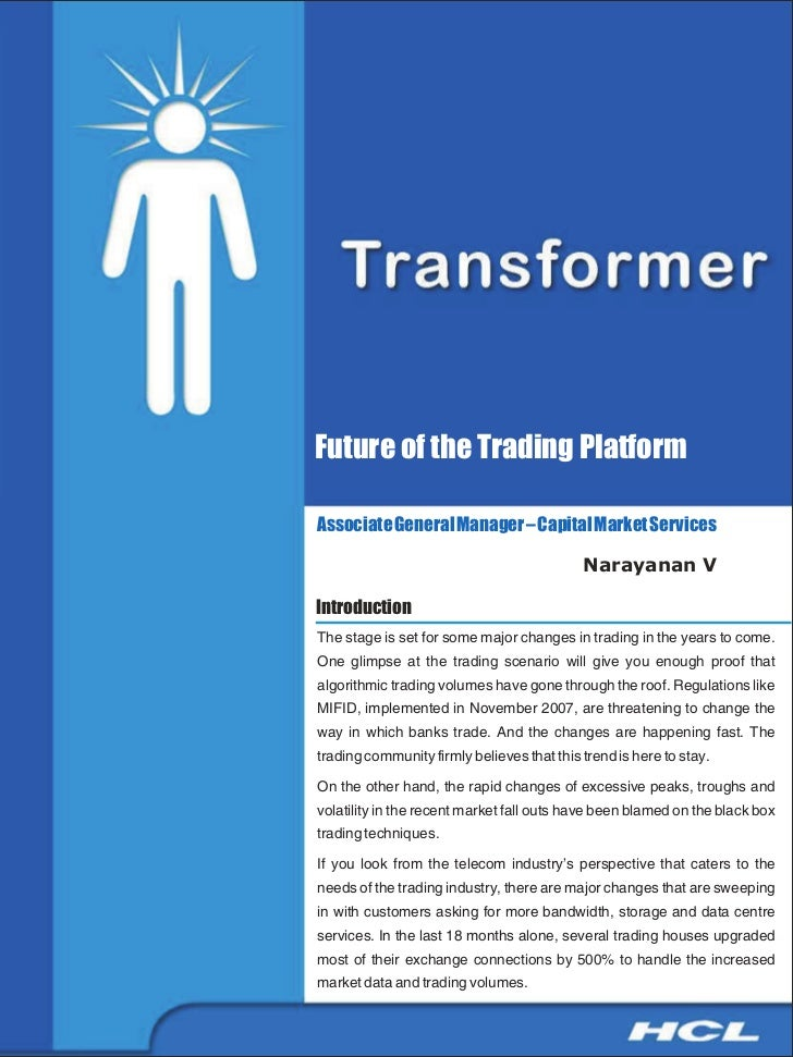 Future of the Trading PlatformAssociate General Manager – Capital Market Services                                         ...