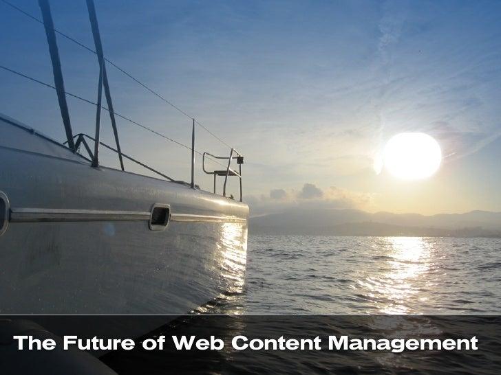 Future of WCM - CM Forum Belgium