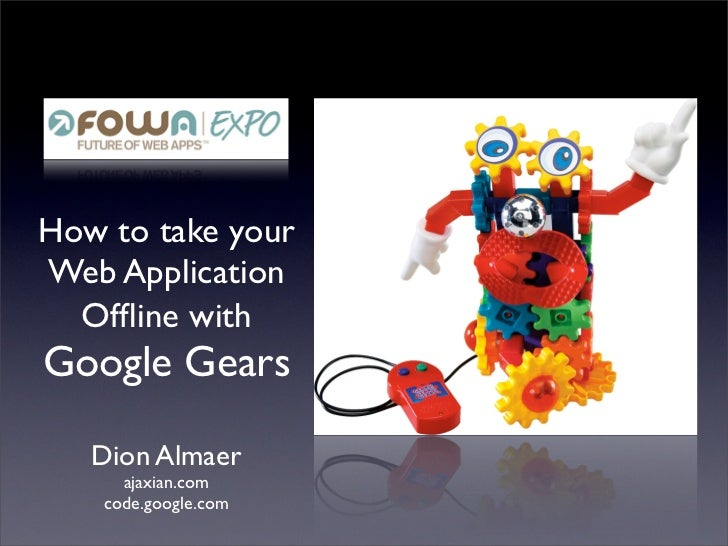 Future of Web Apps: Google Gears