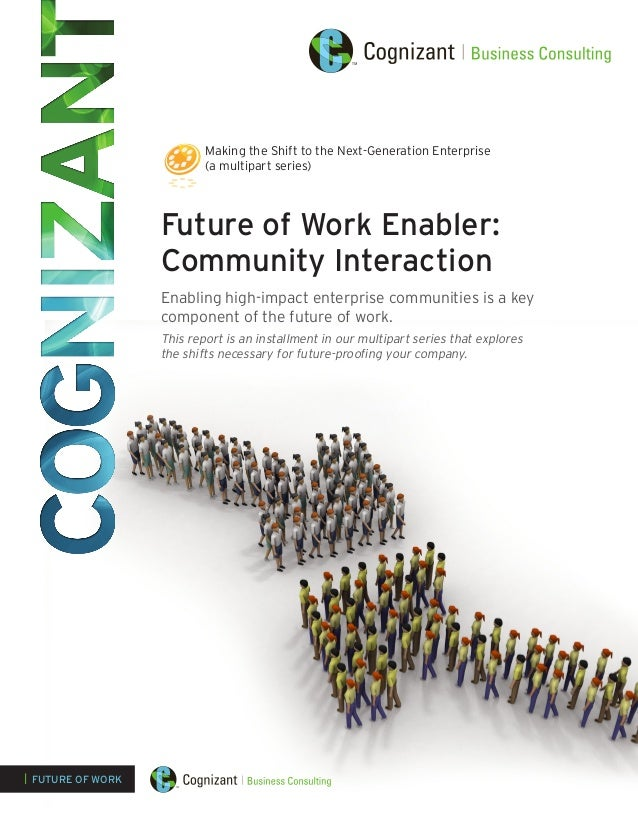 Future of Work Enabler: Community Interaction