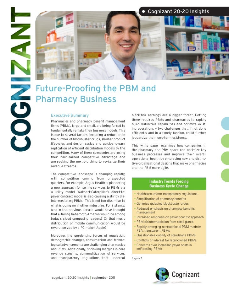 • Cognizant 20-20 InsightsFuture-Proofing the PBM andPharmacy Business   Executive Summary                                ...