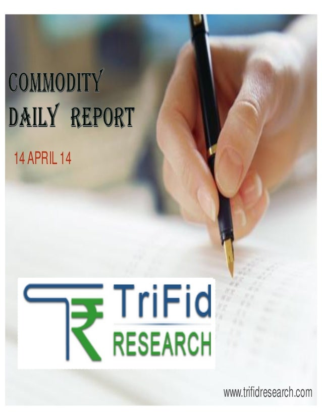 Future analysis report on commodity mcx 14 apr 2014
