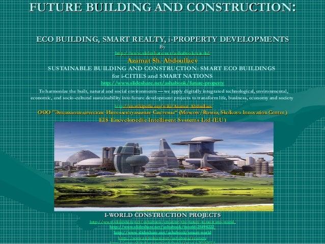 FUTURE BUILDING AND CONSTRUCTIONFUTURE BUILDING AND CONSTRUCTION:: ECO BUILDING, SMART REALTY, i-PROPERTY DEVELOPMENTSECO ...