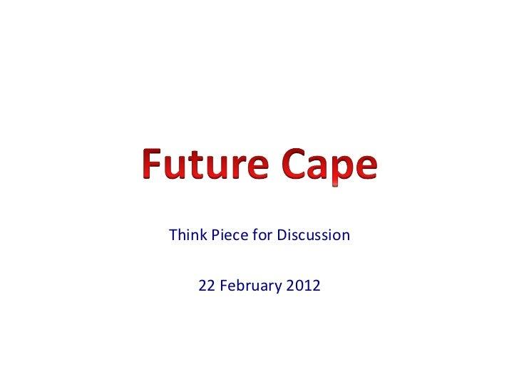Future Cape for CEOs Forum 22 Feb 2012