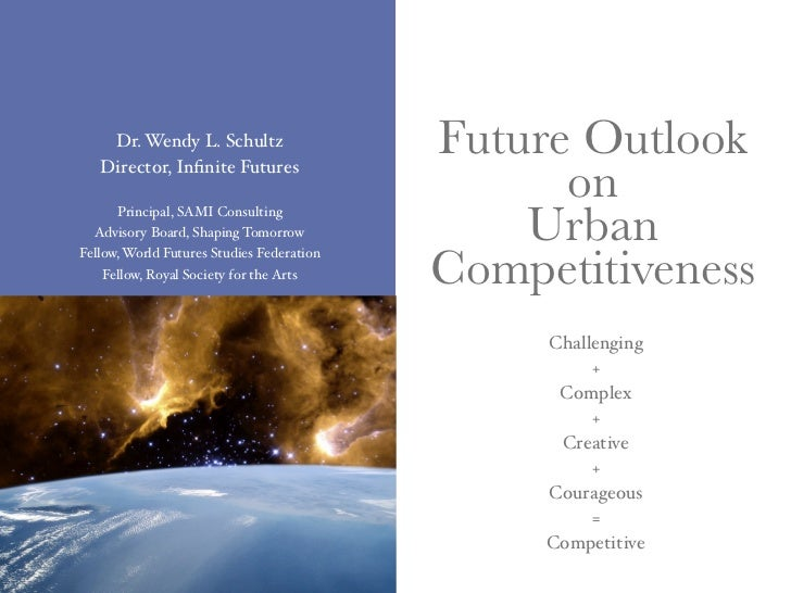 Dr. Wendy L. Schultz                   Future Outlook    Director, Infinite Futures                                        ...