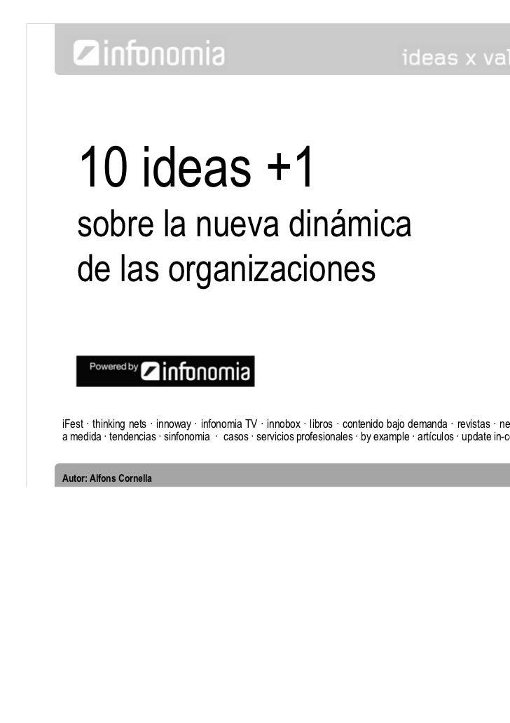 10 ideas +1   sobre la nueva dinámica   de las organizaciones                                                             ...