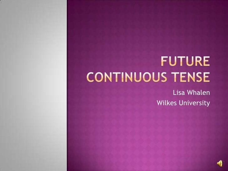 Lisa WhalenWilkes University