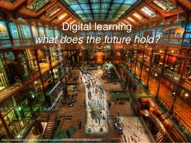 Future of digital learning