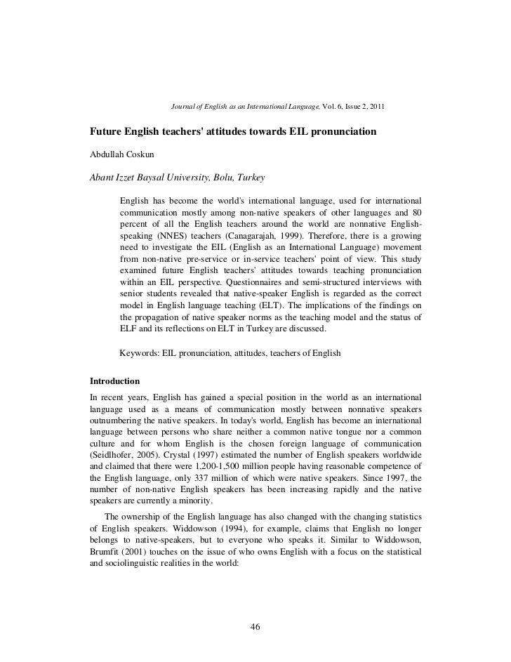 Journal of English as an International Language, Vol. 6, Issue 2, 2011Future English teachers attitudes towards EIL pronun...