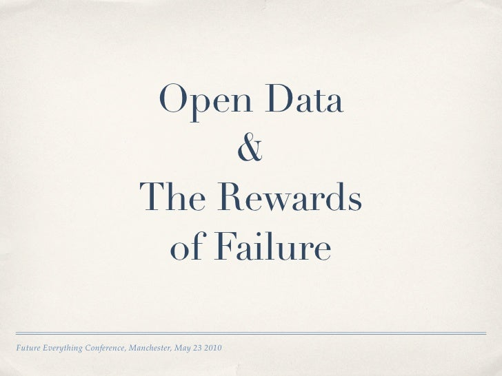 Open Data & The Rewards of Failure