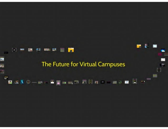 The Future for Virtual Campuses