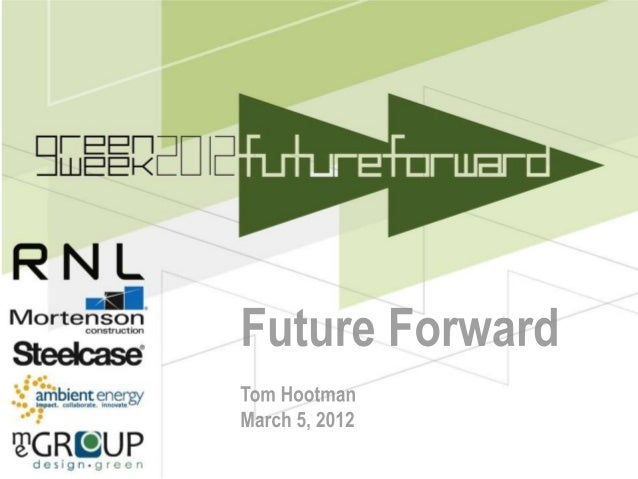 Future forward rnl green week 2012