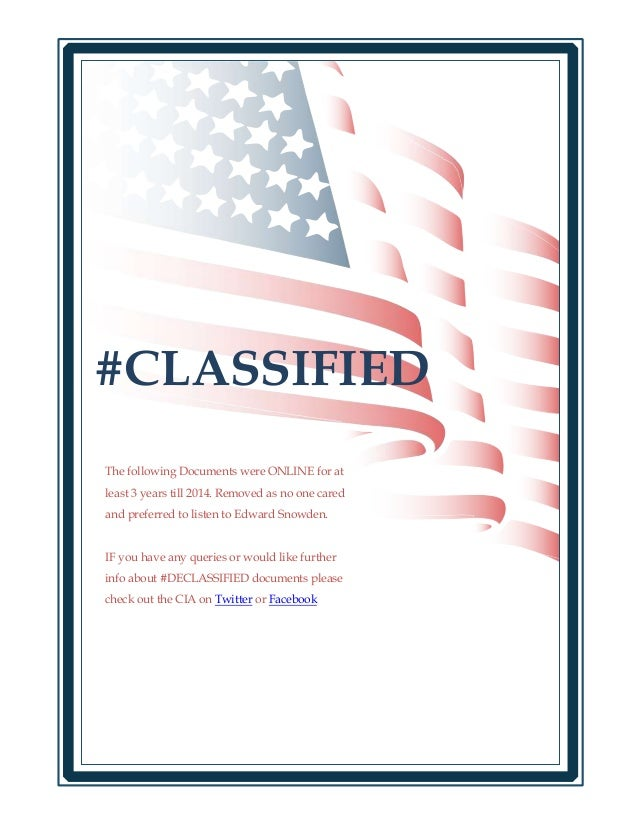 #CLASSIFIED The following Documents were ONLINE for at least 3 years till 2014. Removed as no one cared and preferred to l...
