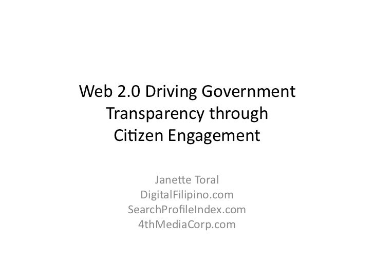 Web	   2.0	   Driving	   Government	      Transparency	   through	   	        Ci;zen	   Engagement	                  Jane?...