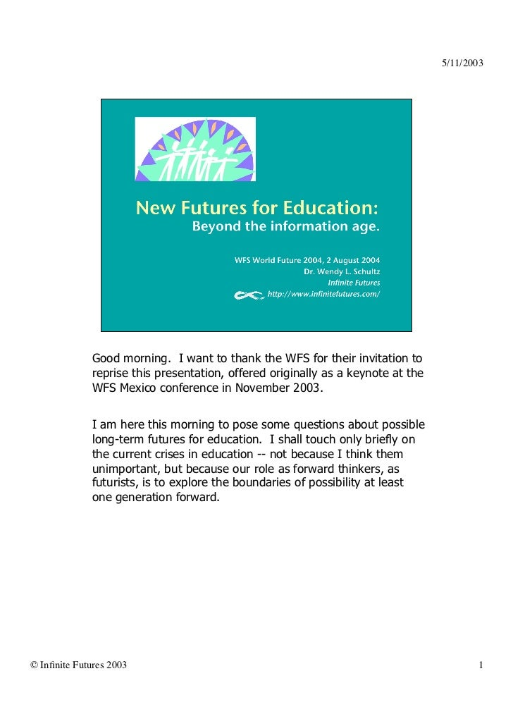 Slides with speech: New Futures for Education: Beyond the information age.