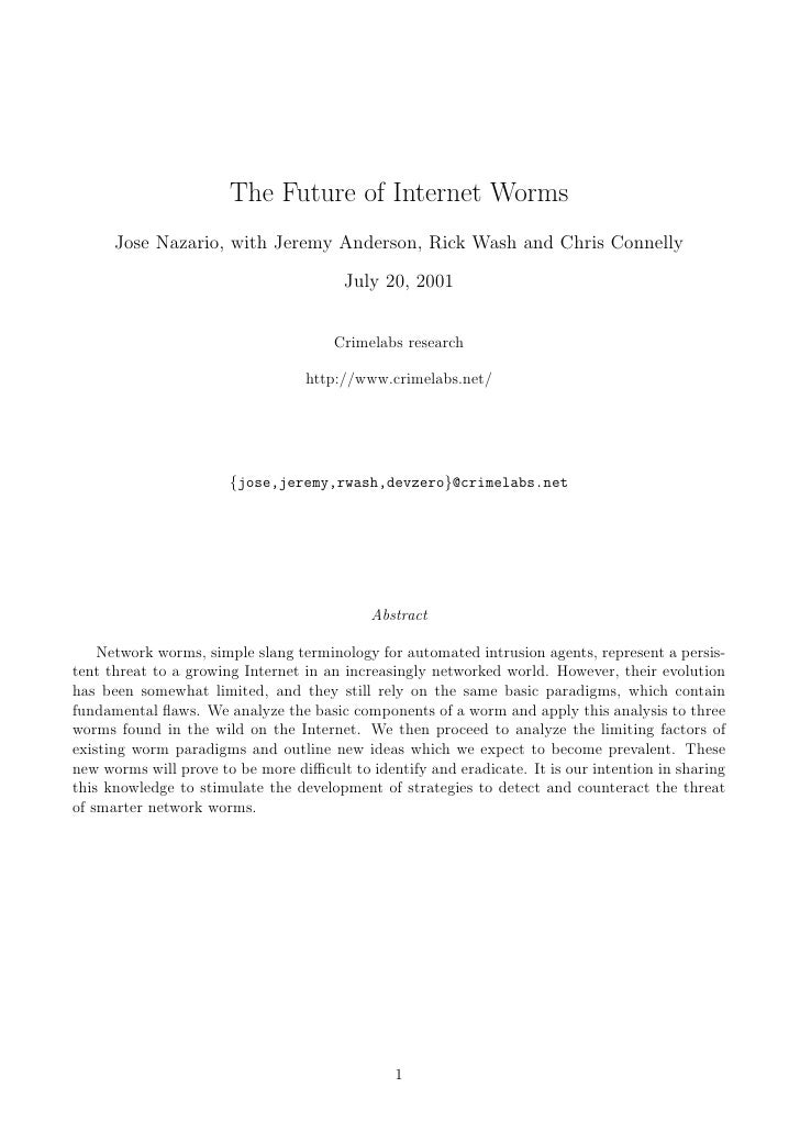 The Future of Internet Worms       Jose Nazario, with Jeremy Anderson, Rick Wash and Chris Connelly                       ...