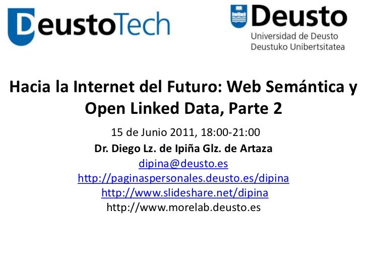 Hacia la Internet del Futuro: Web Semántica y Open Linked Data, Parte 2