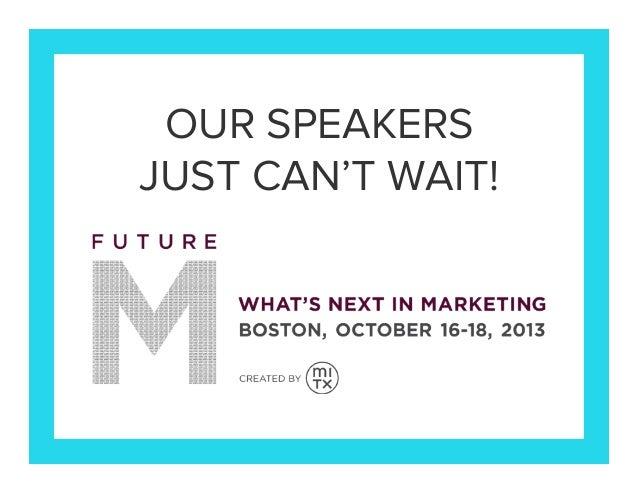 FutureM 2013 Speaker Sneak Peek
