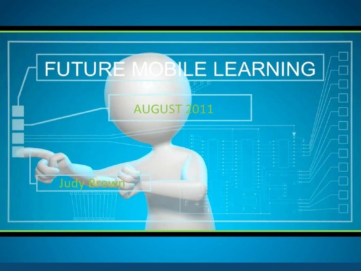 Future Mobile Learning (29 August 2011)