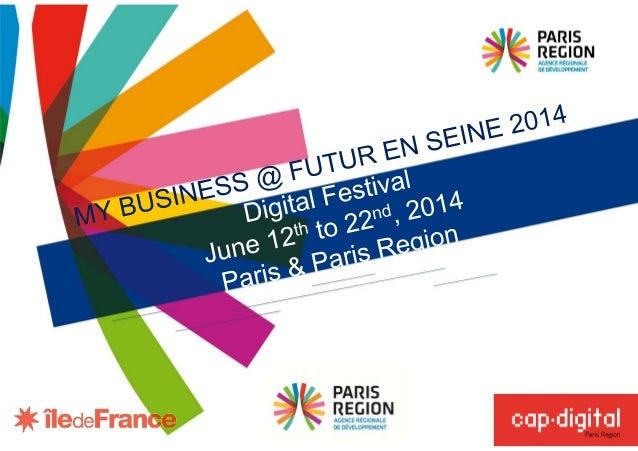 Futur en seine, Digital World Festival. Paris, France, June 2014