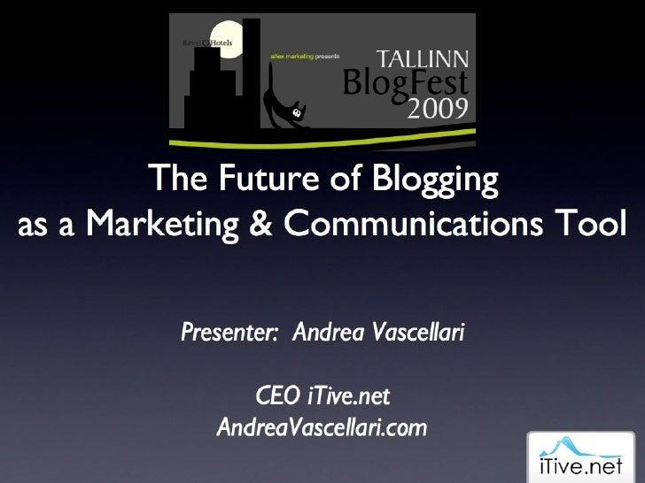 #blogfest - Future Of Blogging - Andrea Vascellari