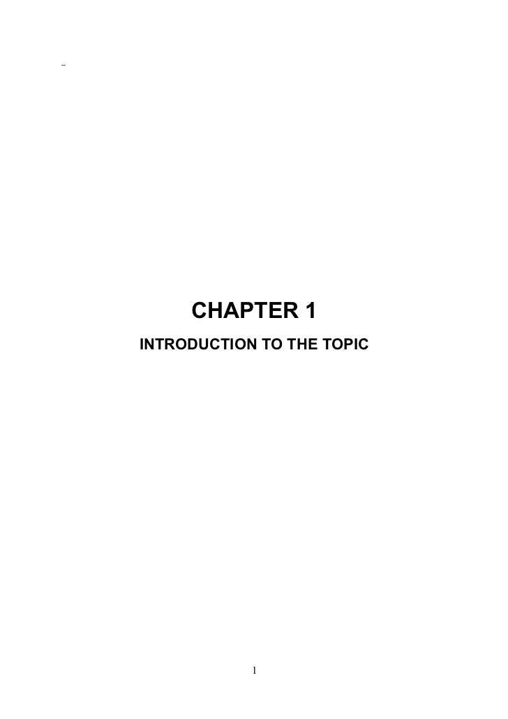 --          CHAPTER 1     INTRODUCTION TO THE TOPIC                 1