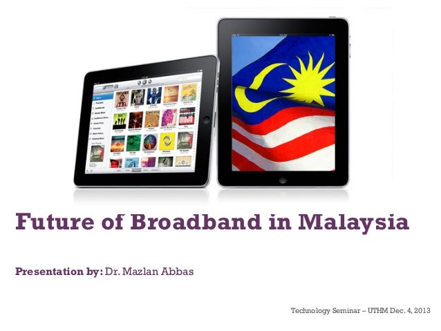 Future of broadband in Malaysia