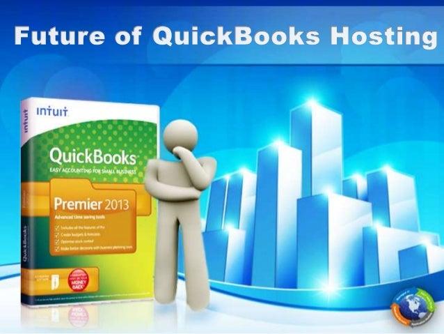 QuickBooks Hosting - Future of QuickBooks Hosting