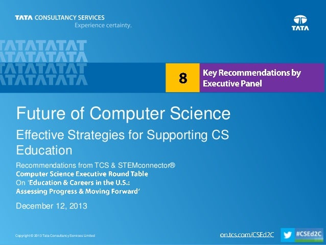 Future of Computer Science Effective Strategies for Supporting CS Education Recommendations from TCS & STEMconnector® On '...