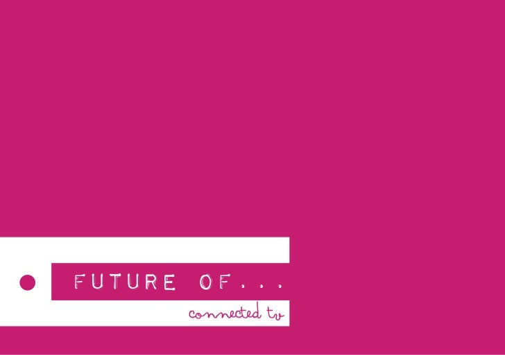 Future of Connected TV_Mindshare