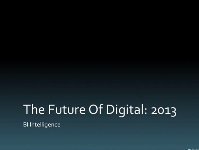 Future of digital 2013_BI