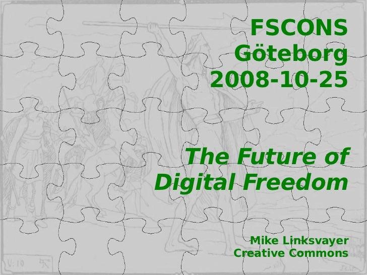 The Future of Digital Freedom