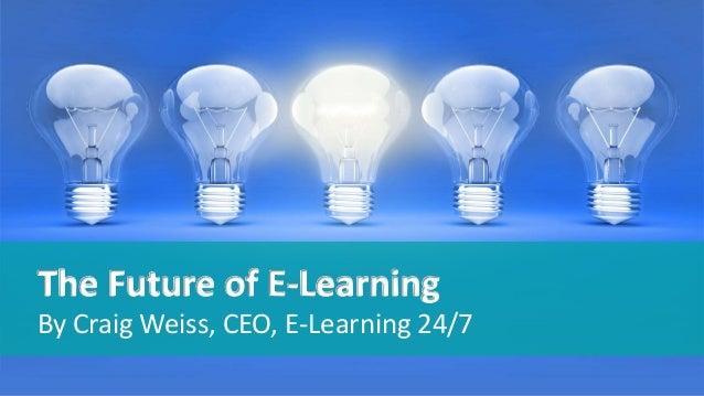 Future of E-Learning