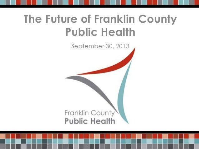 The Future of Franklin County Public Health