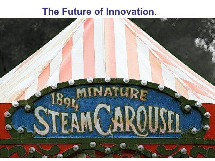 Future Of Innovation