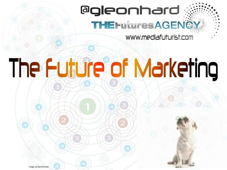 The Future of Marketing (Presentation at SMK 2011, Futurist Gerd Leonhard)