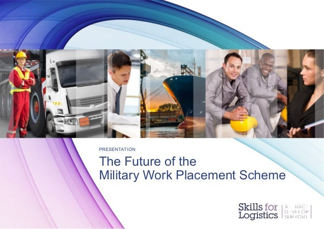 Future of the Military Work Placement Scheme