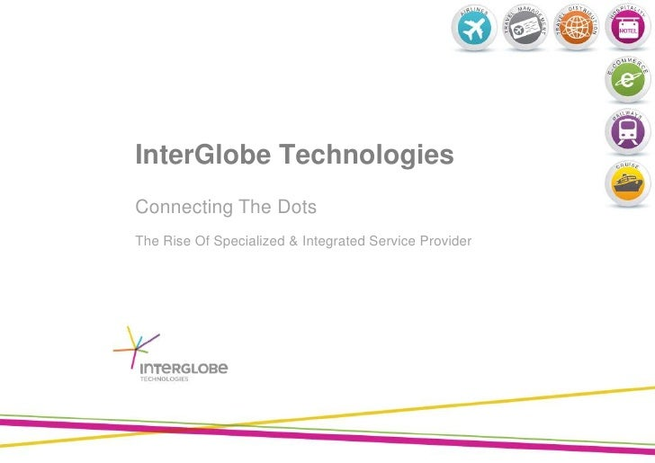 Connecting The Dots<br />The Rise Of Specialized & Integrated Service Provider<br />