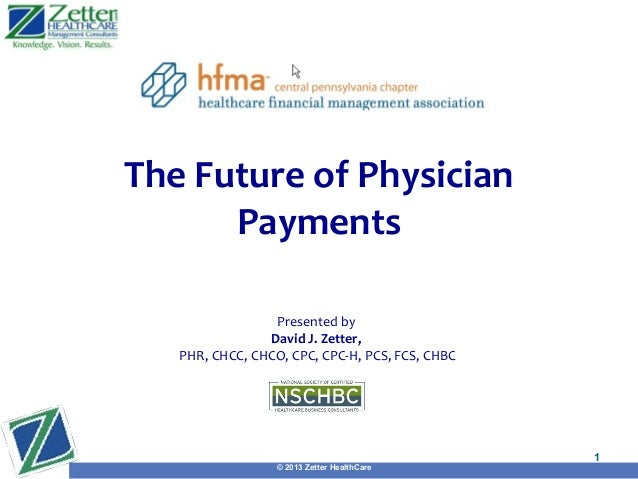 Future of Physcian Payments