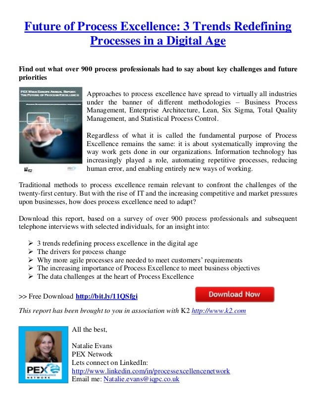 Future of Process Excellence: 3 Trends RedefiningProcesses in a Digital AgeFind out what over 900 process professionals ha...