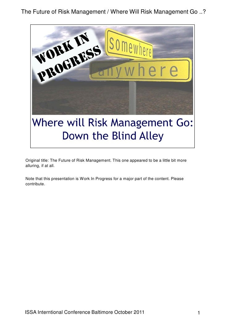 The Future of Risk Management / Where Will Risk Management Go ..? Original title: The Future of Risk Management. This one ...