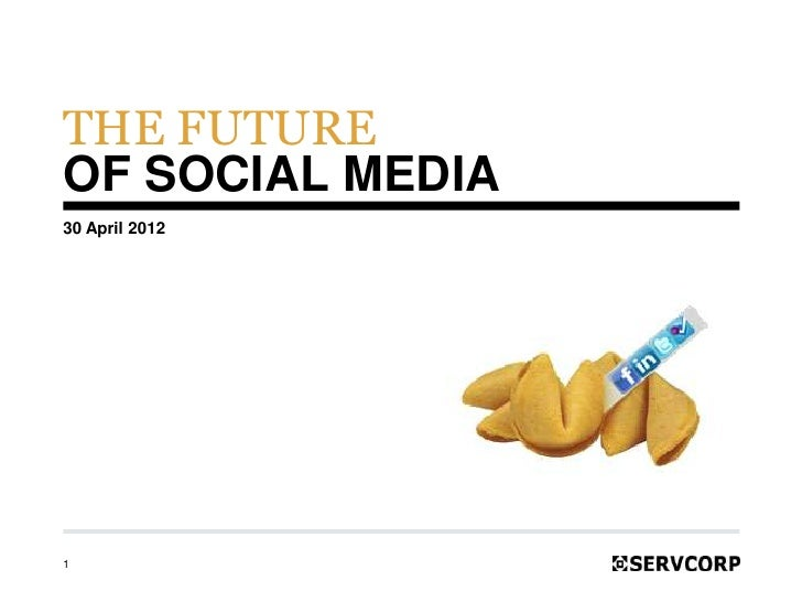The Future of Social Media