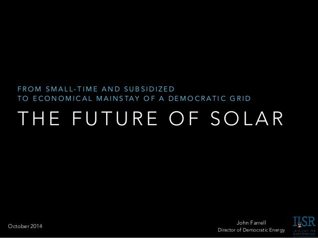 The Future of Solar Economics and Policy