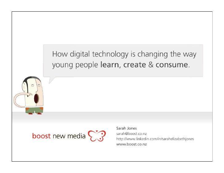 1. How young people are using digital media  2. What this means for classroom learning  3. The implications for publishing