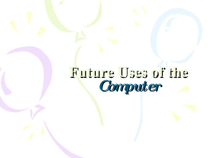 Future Of The Computers