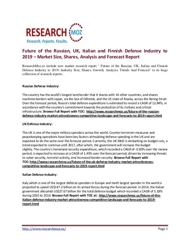 Future of the Russian, UK, Italian and Finnish Defense Industry to 2019 – Market Size, Shares, Analysis and Forecast Repor...