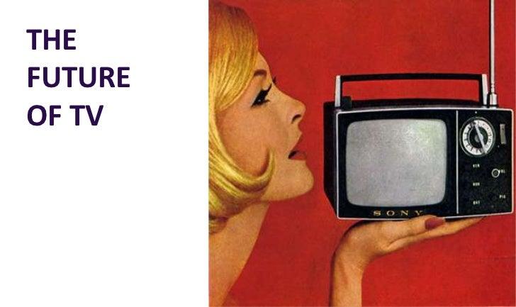 THEFUTUREOF TV         1