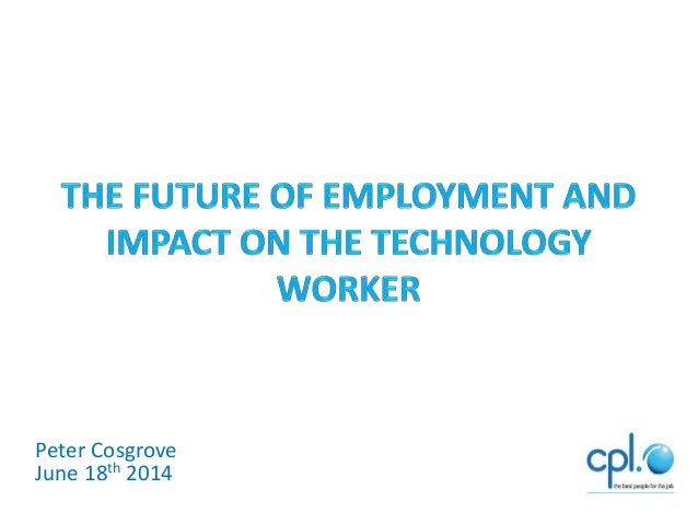 The Future of work and impact on the technology worker