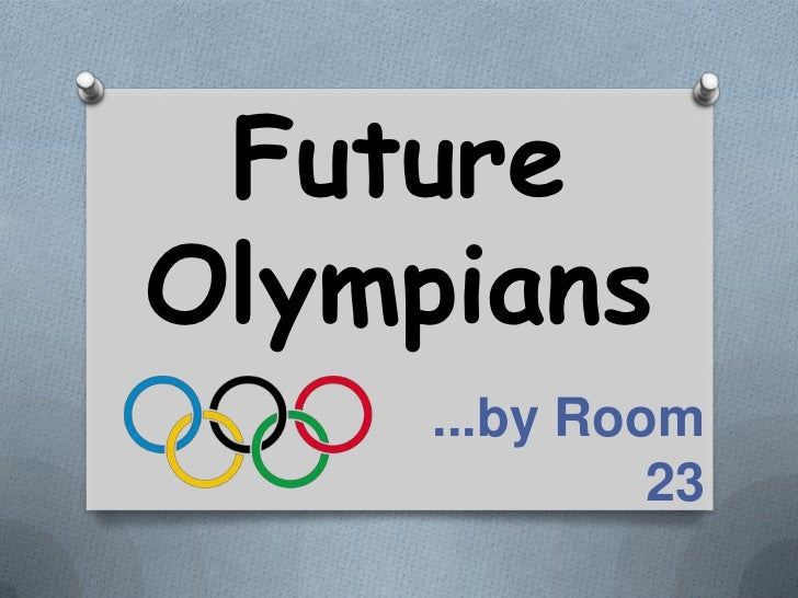 FutureOlympians     ...by Room              23